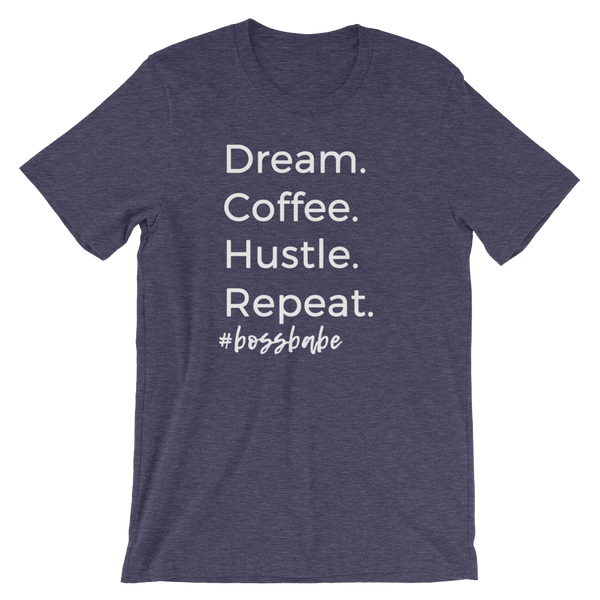 Dream Coffee Hustle Repeat Boss Babe T-Shirt