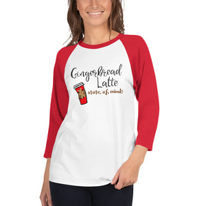 Gingerbread Latte State of Mind Raglan