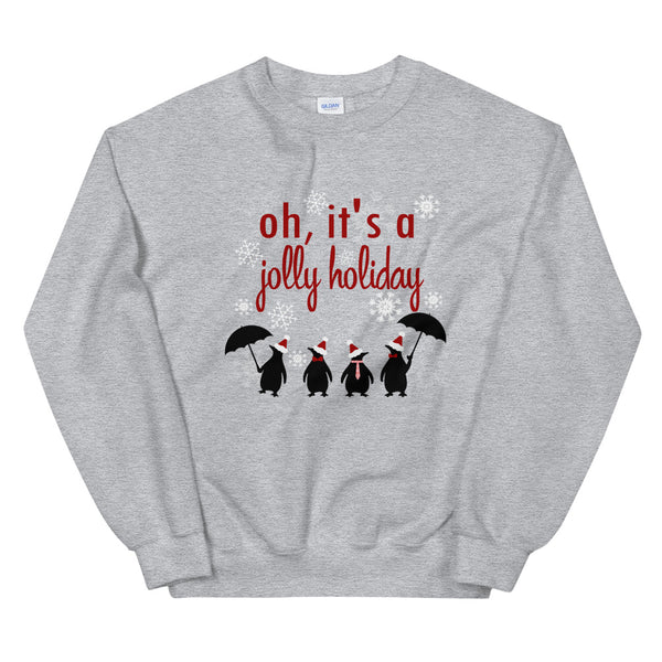 Jolly Holiday Mary Poppins Penguins umbrella Sweatshirt