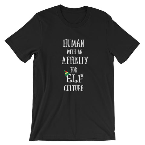 Elf Holiday Christmas Movie Human Affinity for Elf culture unisex tee tshirt