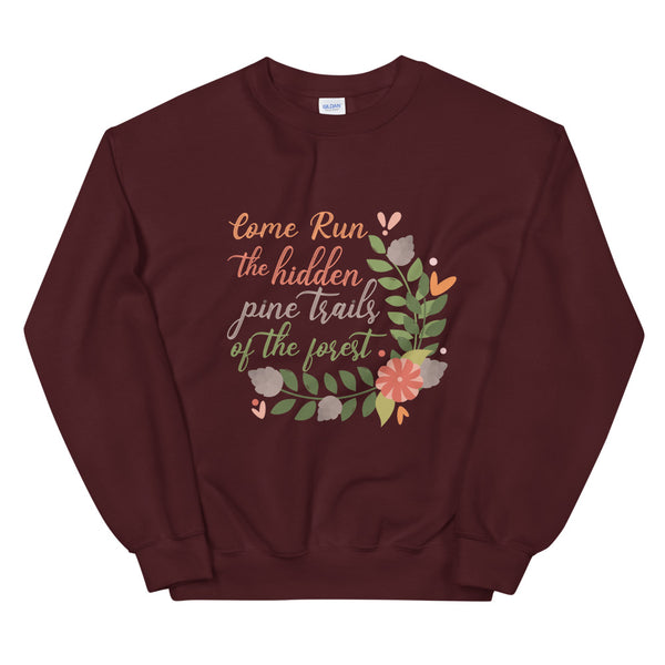 Pocahontas Disney Sweatshirt. Come Run the Hidden Pine Trails Run Disney Shirt Unisex Sweatshirt