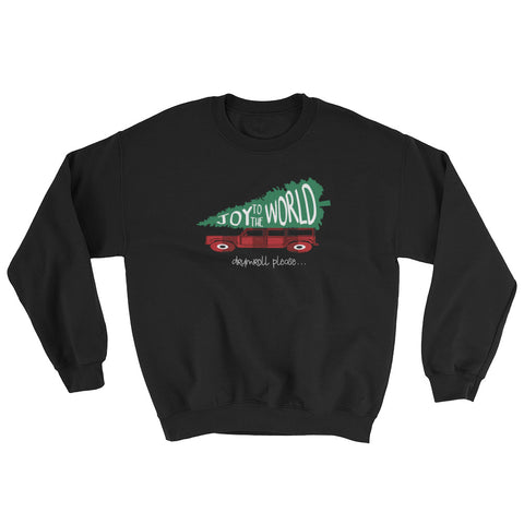 Joy to the World Sweatshirt Griswold Family Christmas Inspired Christmas Shirt