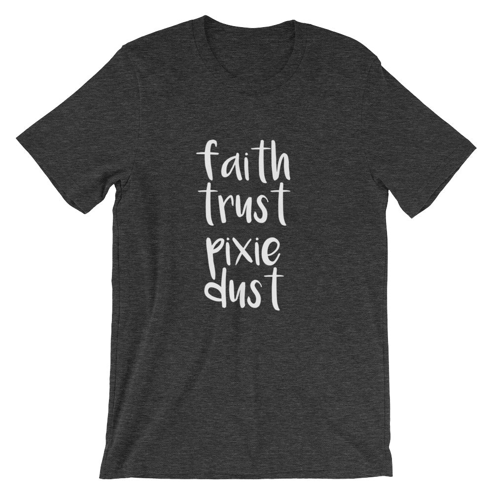 Faith, Trust and Pixie Dust, Tinker Bell shirt, Disney T-shirt