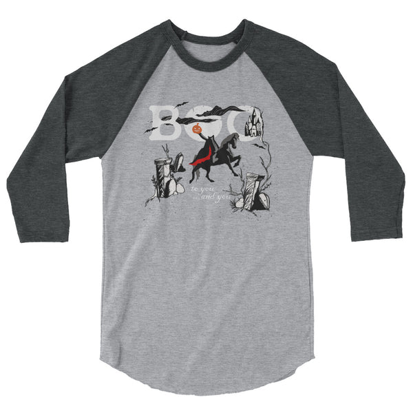 Headless Horseman, Raglan, Disney Halloween Parade Shirt, Boo to you and you.