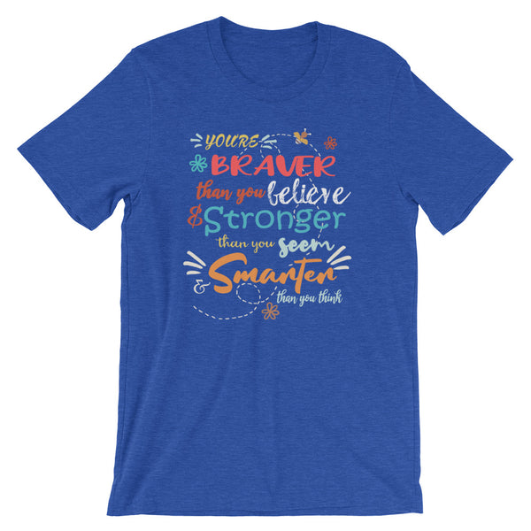 Winnie the Pooh Disney Quote T-shirt, You're Braver than you Believe