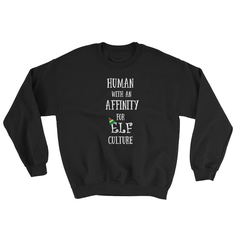 Elf Culture Holiday Christmas movie quote Sweatshirt