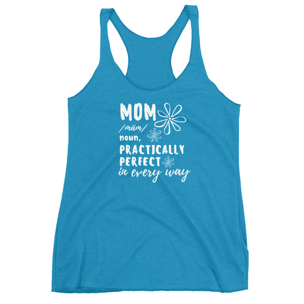 Mom Shirt. Practically Perfect. Disney Mary Poppins Ladies Racerback Tank