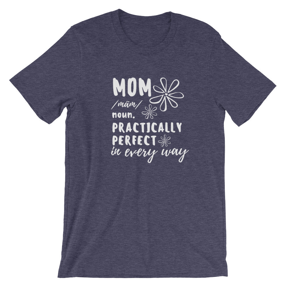 Mom Shirt. Practically Perfect. Disney Mary Poppins Mom Unisex T-Shirt