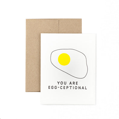 You Are Egg-ceptional