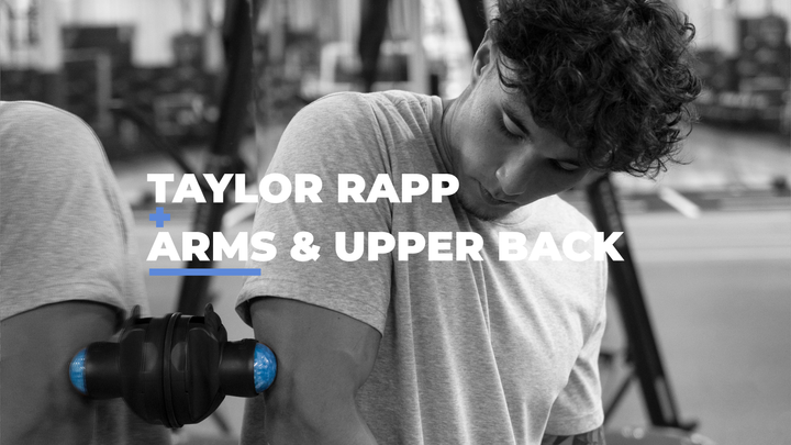 Roll with the Pros: Taylor Rapp - Arms & Upper Back