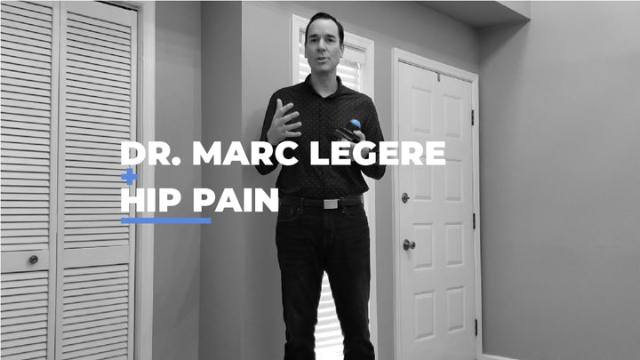 Roll with the Pros: Dr. Marc Legere - Hip Pain