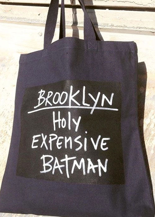 Brooklyn / Holy Expensive Batman