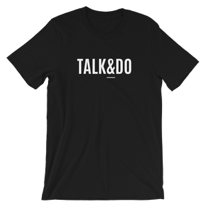 Talk and Do Premium Unisex T-Shirt