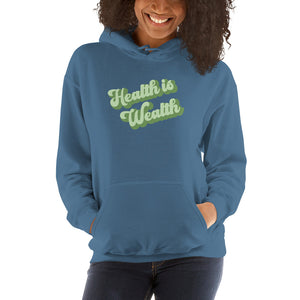 Health is Wealth Unisex Hoodie