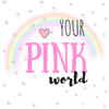 Your Pink World