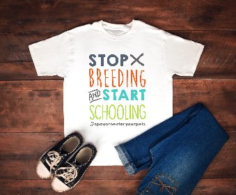 Kids T-shirt - Stop Breeding & Start Schooling