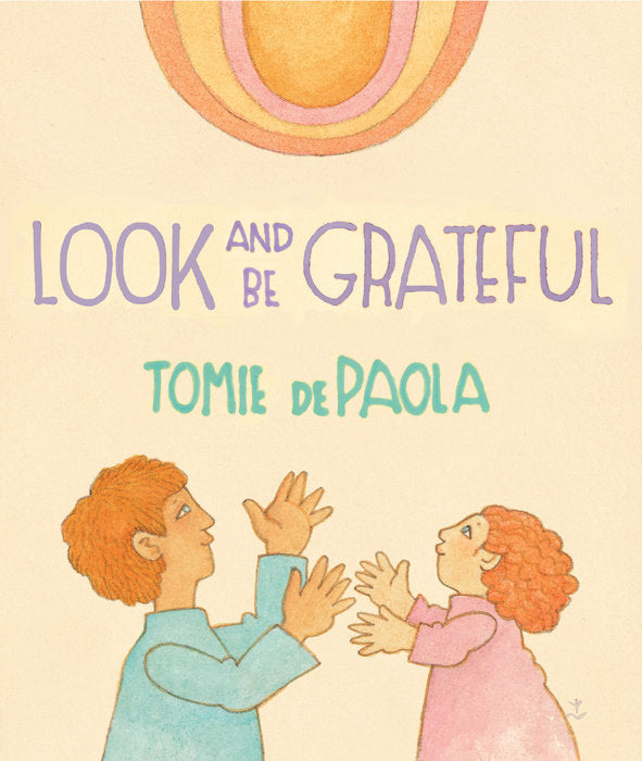Look And Be Grateful Children's Book