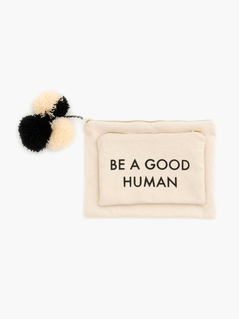 Be A Good Human Pouch Set