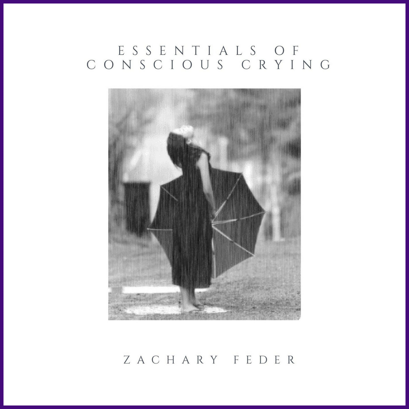 Essentials of Conscious Crying - Digital Download