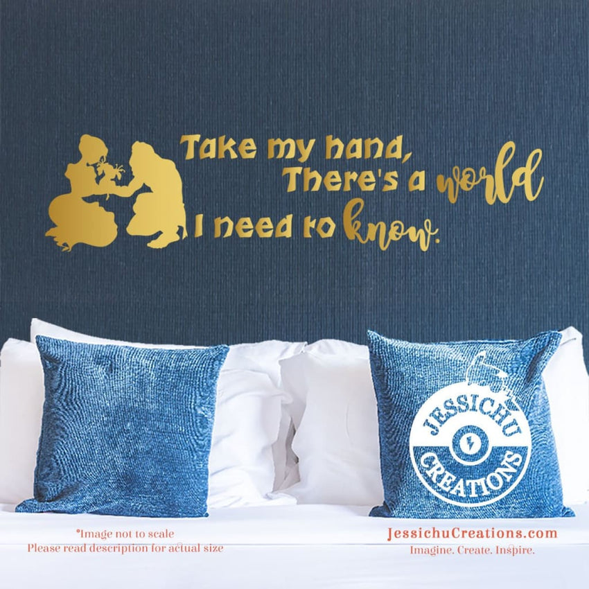 Take My Hand There?S A World I Need To Know. - Tarzan Inspired Disney Quote Wall Vinyl Decal Decals