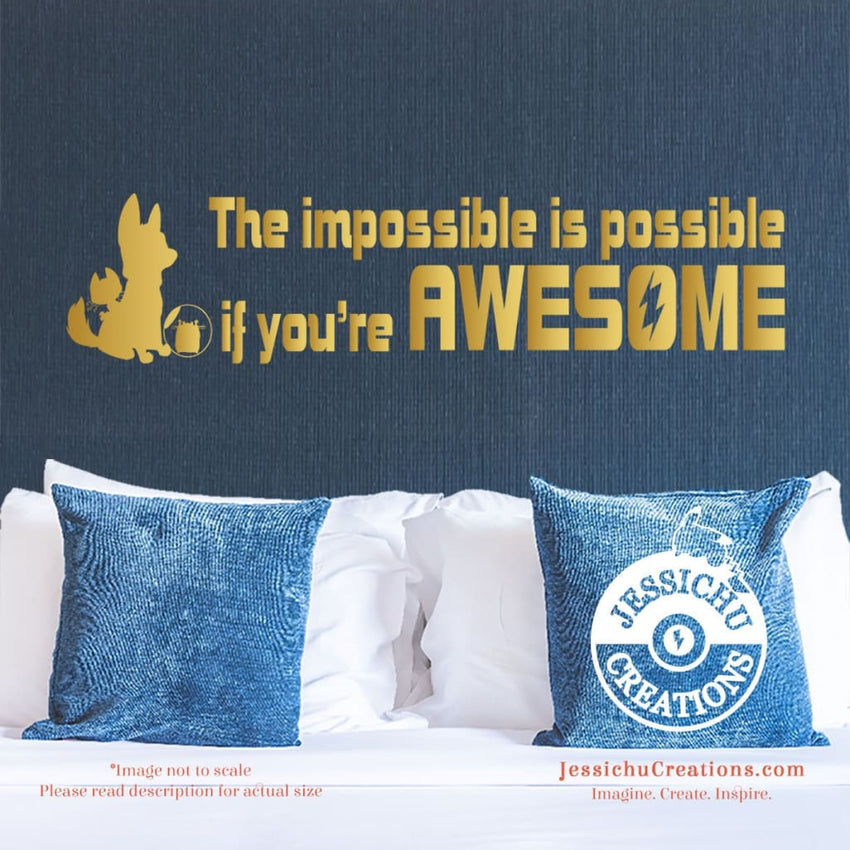 The Impossible Is Possible If You?Re Awesome - Bolt Inspired Disney Quote Wall Vinyl Decal Decals