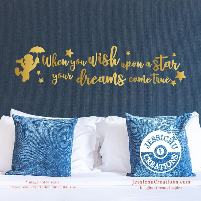 When You Wish Upon A Star Your Dreams Comes True - Pinocchio Inspired Disney Quote Wall Vinyl Decal Decals