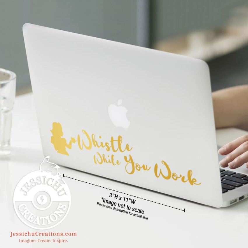 Whistle While You Work - Snow White Inspired Disney Quote Wall Vinyl Decal Decals