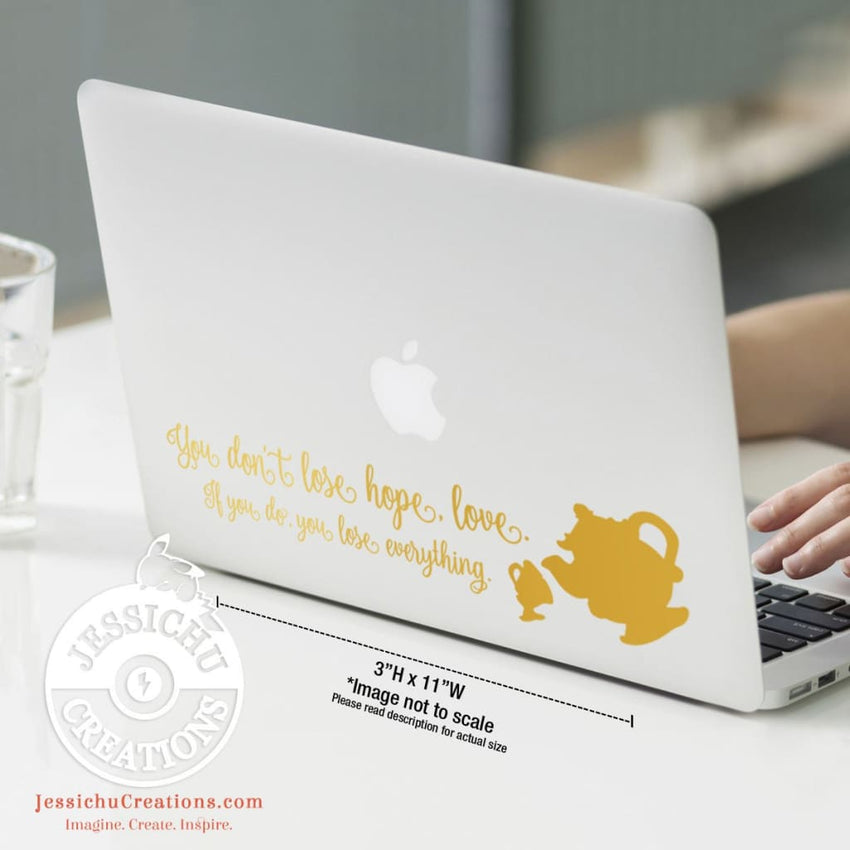 You Don?T Lose Hope Love.  - Beauty And The Beast Inspired Disney Quote Wall Vinyl Decal Decals