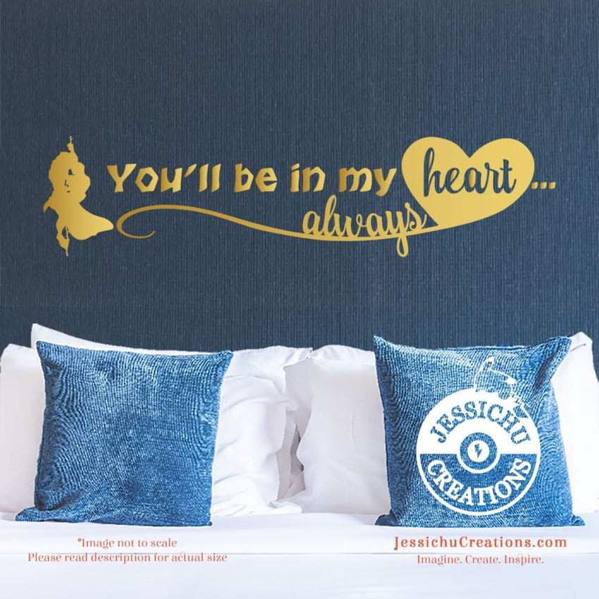 You?Ll Be In My Heart? Always - Tarzan Inspired Disney Quote Wall Vinyl Decal Decals