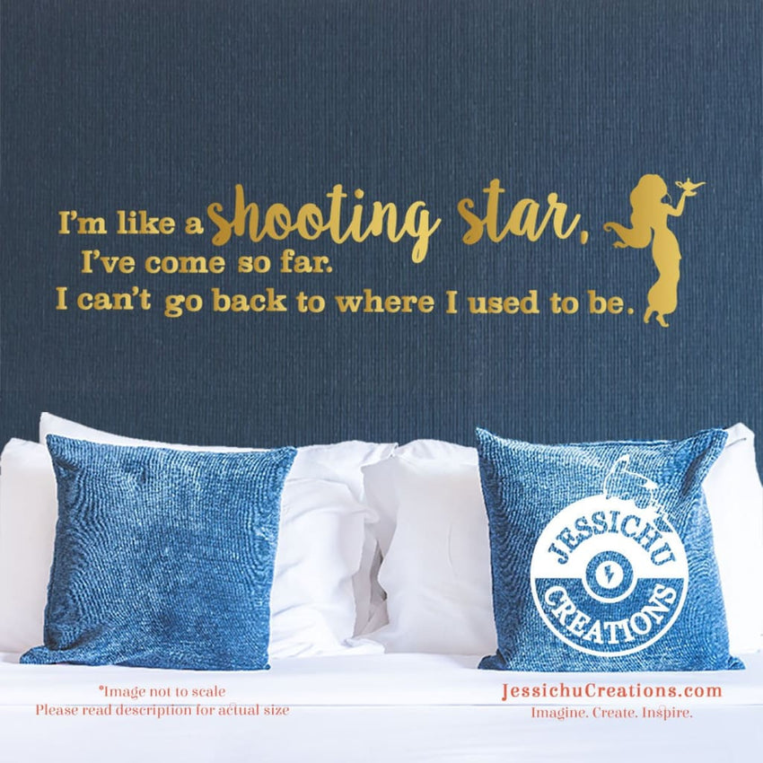 I'm Like A Shooting Star - Aladdin Inspired Disney Quote Wall Vinyl Decal Decals