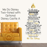 We Do Disney Wall Vinyl Decal - In This House Inspired Home Decals