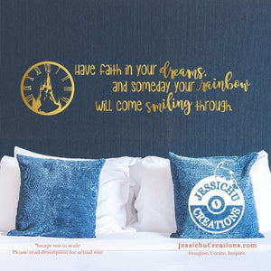 Have Faith In Your Dreams - Cinderella Inspired Disney Quote Wall Vinyl Decal Decals