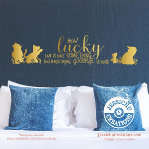 How Lucky I Am To Have Something... - Winnie The Pooh Inspired Disney Quote Wall Vinyl Decal Decals