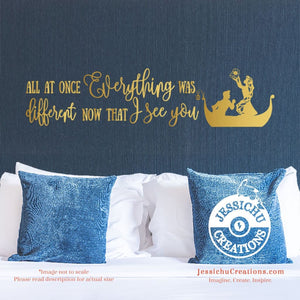 All At Once Everything Was Different Now That I See You - Tangled Inspired Disney Quote Vinyl Decal Decals
