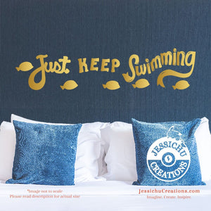 Just Keep Swimming - Finding Nemo Inspired Disney Quote Wall Vinyl Decal Decals