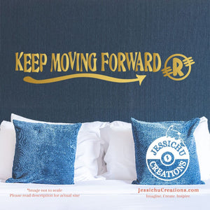 Keep Moving Forward - Meet The Robinson Inspired Disney Quote Wall Vinyl Decal Decals