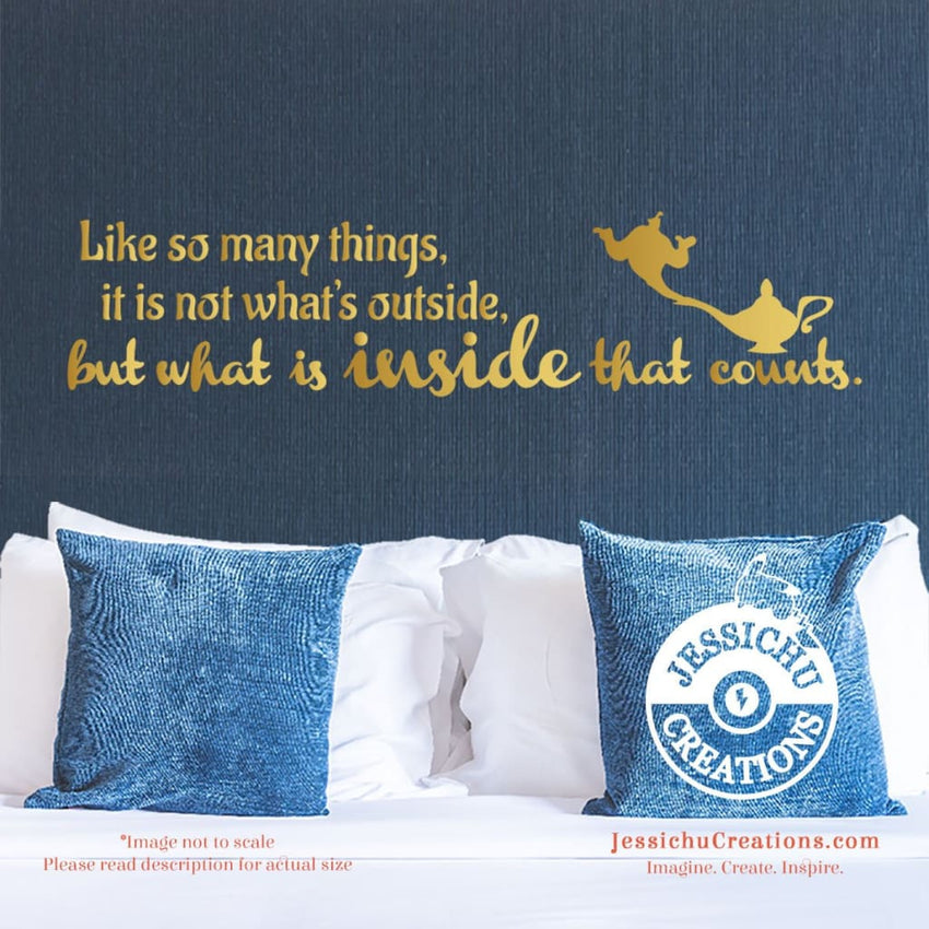 Like So Many Things It?S Not What Is Outside - Aladdin Inspired Disney Quote Wall Vinyl Decal Decals