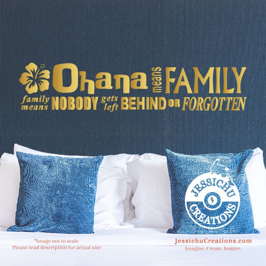 Ohana Means Family Means... - Lilo & Stitch Inspired Disney Quote Wall Vinyl Decal Decals