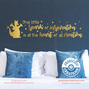 One Little Spark Of Imagination Is At The Heart  - Figment Dragon Inspired Disney Quote Decal Decals
