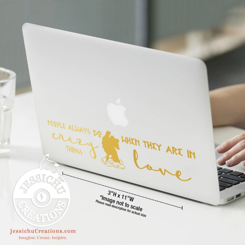 People Always Do Crazy Things When They Are In Love - Hercules Inspired Disney Quote Vinyl Decal Decals