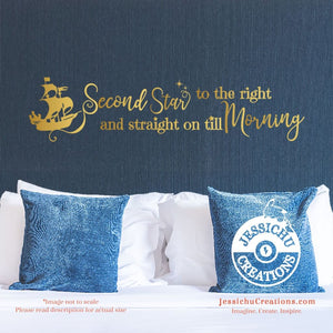 Second Star To The Right And Straight On Till Morning - Peter Pan Inspired Disney Quote Vinyl Decal Decals