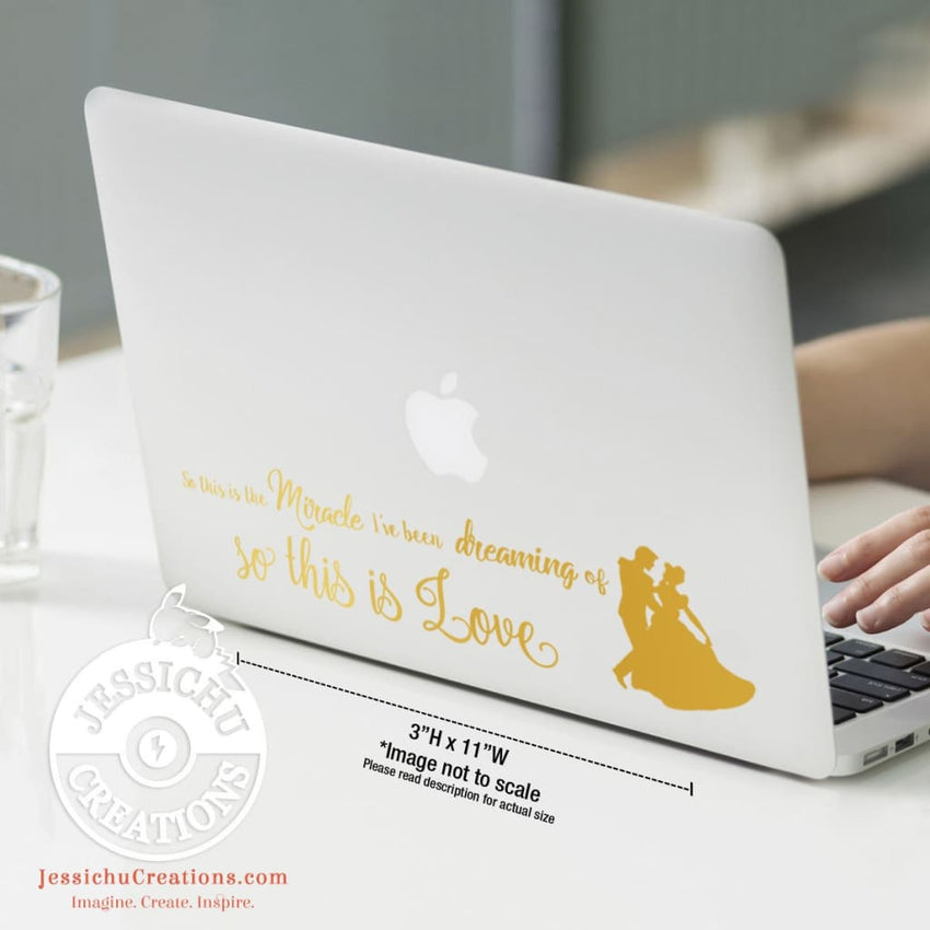 So This Is The Miracle I?Ve Been Dreaming Of. Love. - Cinderella Inspired Disney Decal Decals