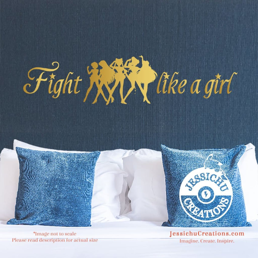 Fight like a girl - Sailor Moon Inspired Geeky Quote Wall Vinyl Decal Decals