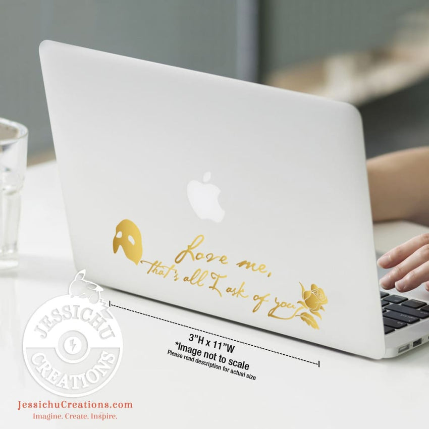 Love Me That's All I Ask Of You - Phantom The Opera Inspired Geeky Quote Wall Vinyl Decal Decals