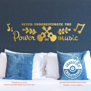 Never Underestimate the Power of Music - Coco Inspired Disney Pixar Quote Wall Vinyl Decal Decals