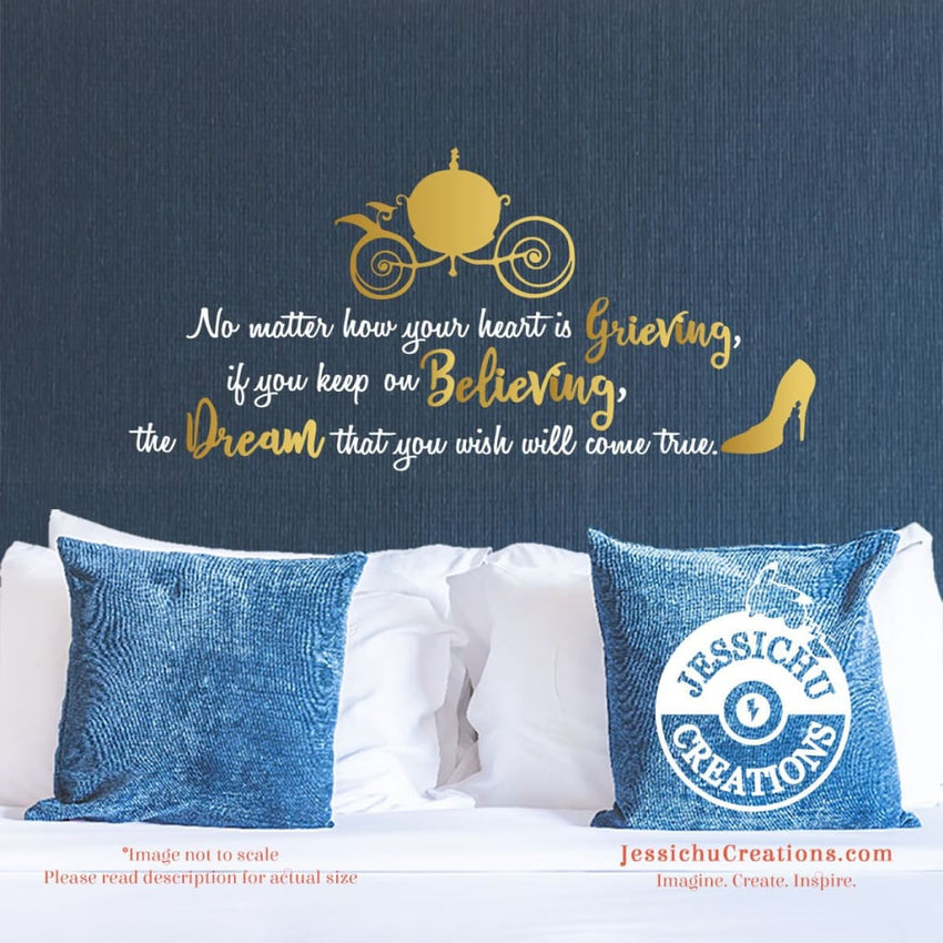 No Matter How Your Heart Is Grieving Wall Vinyl Decal - Disney Inspired Home Decals