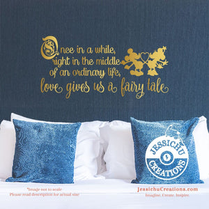 Once In A While - Disney Inspired Wall Vinyl Decal Laptop Macbook Stairs Decals