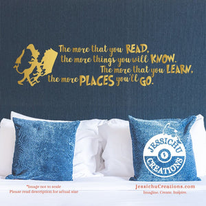 The more that you read - Dr. Seuss Inspired Geeky Quote Wall Vinyl Decal Decals