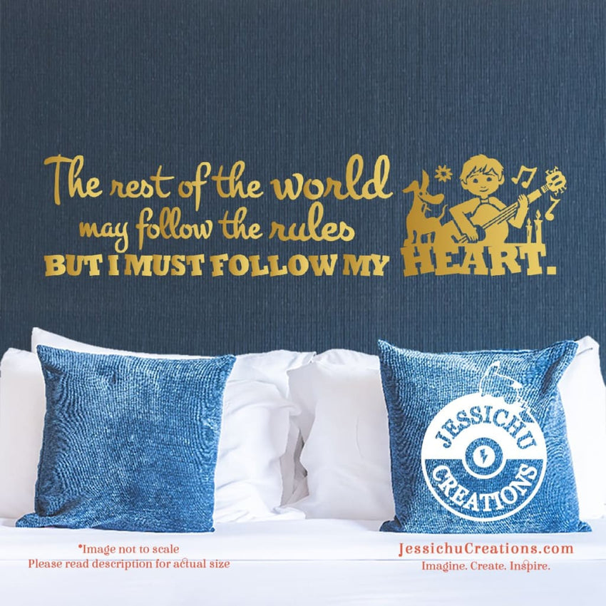 The rest of the world - Coco Inspired Disney Pixar Quote Wall Vinyl Decal Decals