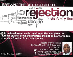 MP3 – 4 – REJECTION SERIES - Disarming and Identifying the Spirit of Rejection